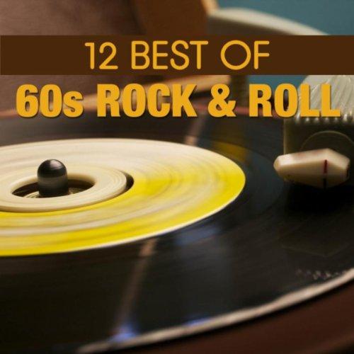 12 Best of 60's Rock n' Roll