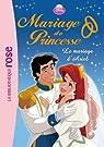 Mariage de Princesse, tome 3 : Le mariage d'Ariel par Quenot