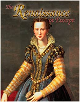 Renaissance in Europe (Renaissance World) (Renaissance World (Library))