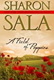 A Field of Poppies, Sharon Sala, 1469937174