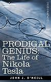img - for Prodigal Genius: The Life of Nikola Tesla book / textbook / text book