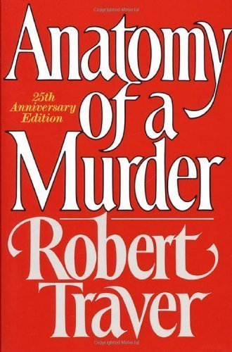 Anatomy of a Murder by Traver, Robert 25 Anv Edition [Paperback(2005)]