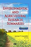 Environmental and Agricultural Research Summaries, Lucille T. Cacioppo, 1631174460