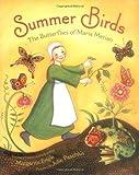 img - for Summer Birds: The Butterflies of Maria Merian book / textbook / text book