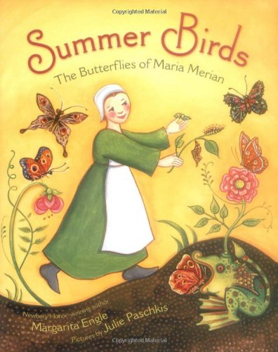 - Summer Birds: The Butterflies of Maria Merian