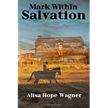 Mark Within Salvation (The Onoma Series) (Volume 3)