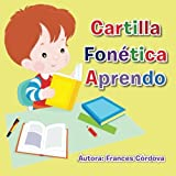Cartilla Fonética Aprendo (Spanish Edition)