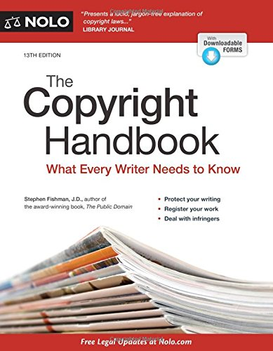 Copyright Handbook, The: What Every Writer Needs to Know by NOLO