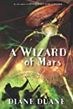 A Wizard of Mars, Diane Duane, 0152047700