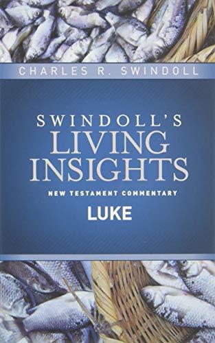 Insights on Luke (Swindoll's Living Insights New Testament Commentary)