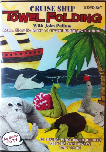 Cruise Ship Towel Folding with John Pullum - 2 DVD SET