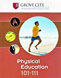 Physical Education 101-111 (Custom for Grove City), McGraw Hill, 0077519590