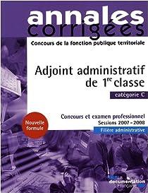 Adjoint administratif territorial Epreuves écrites et orales Catégorie C par Bellégo
