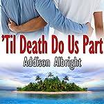 Til Death Do Us Part: Vows, Book 1 | Addison Albright