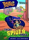 Tricky Spider Tales, Chris Schweizer, 0761378642