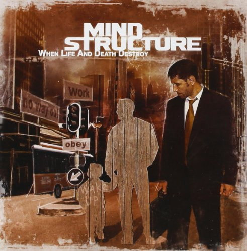 Mind Structure: When Life & Death Destroy (Audio CD)