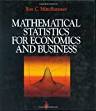 img - for Mathematical Statistics for Economics and Business by Ron C. Mittelhammer (1999-06-01) book / textbook / text book