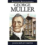 George Müller (Bitesize Biographies Book 13)