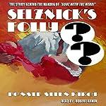 Selznick's Folly   Donald Allen Kirch