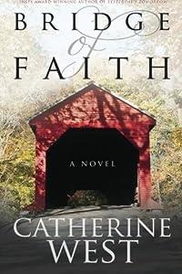 Bridge of Faith by Catherine West (2015-04-17)