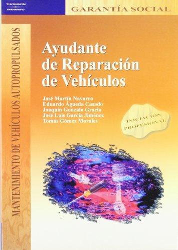 AYUDANTE DE REPARACIÓN DE VEHÍCULOS: NAVARRO (321471): 9788497321471: Amazon.com: Books