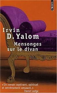 Mensonges sur le divan : roman, Yalom, Irvin D.