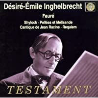 Fauré: Pélleas Et Mélisande Op.80