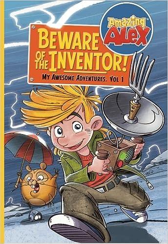 Amazing Alex - Beware of the Inventor!: My Awsome Adventures (My Awesome  Adventures) (Volume 1): Rovio Books: 9781491046784: Amazon.com: Books