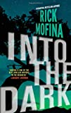 Into the Dark, Rick Mofina, 0778315002