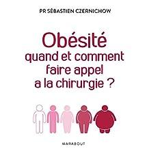 Obésité quand et comment faire appel à la chirurgie (Essai-Santé) (French Edition)