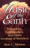 Music of the Earth, Ron L. Morton, 0738208701