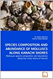 Species Composition and Abundance of Molluscs along Karachi Shores, Dr Solaha Rahman and Solaha Rahman, 3639355059