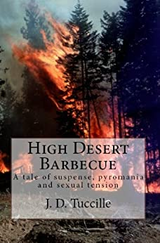 High Desert Barbecue by [Tuccille, J.D.]