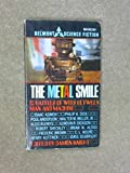 img - for The Metal Smile book / textbook / text book