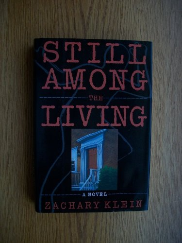 0060164115 - Zachary Klein: Still Among the Living - Buch