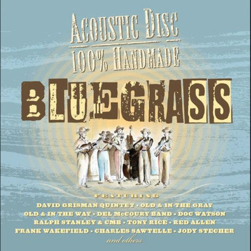 100% Handmade Bluegrass by Acoustic Disc