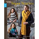 Super Scarves to Knit | Knitting | Leisure Arts (7103)