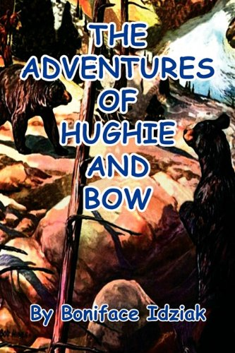The Adventures of Hughie and Bow pdf epub