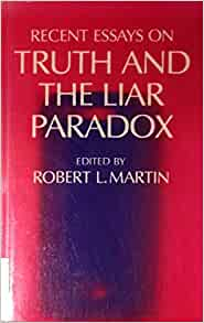 revenge of the liar new essays on the paradox I am looking at three articles right now the first two both come from the revenge of the liar: new essays on the paradox, edited by jc beall the third is.