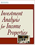 Investment Analysis for Income Properties