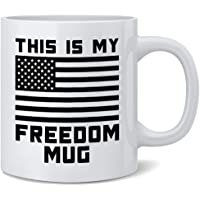 Poster Foundry This is My Freedom Mug American Flag Patriotic USA Double Sided Ceramic Coffee Mug Tea Cup Fun Novelty…