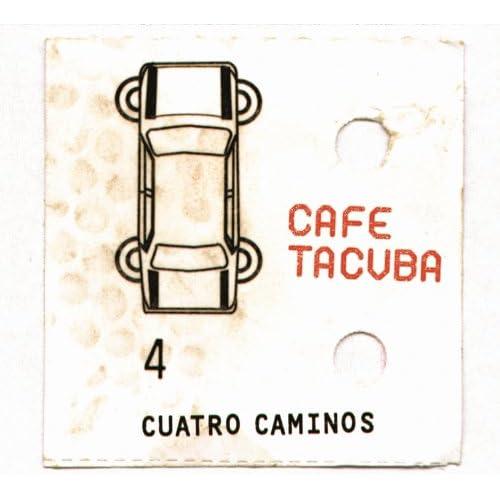 cero y uno café tacvba from the album cuatro caminos february 10 2004