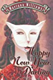 Happy New Year, Darling, Mariana Williams, 1493593072