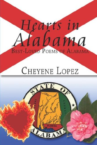 Book: Hearts in Alabama - Best-Loved Poems of Alabama by Cheyene Lopez