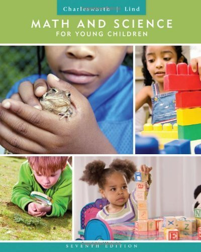 Math and Science for Young Children 7th edition by Charlesworth, Rosalind, Lind, Karen K. (2012) Paperback