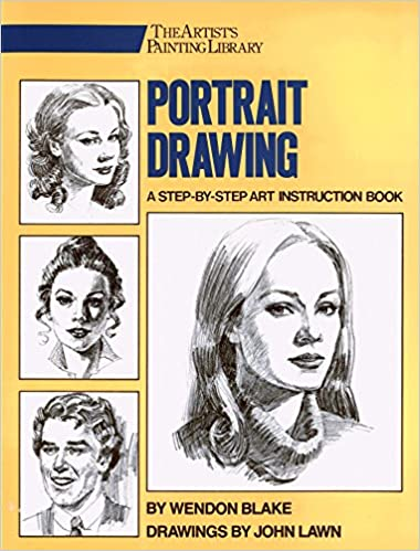 Portrait Drawing A Step By Step Art Instruction Book Artists