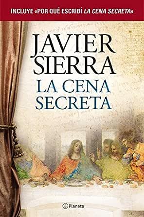 La cena secreta + Por qué escribí La cena secreta (pack) eBook ...