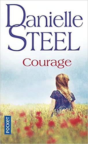 Courage Danielle Steel 9782266205207 Amazon Com Books