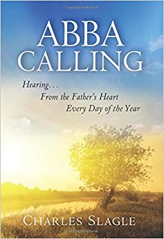 Book Abba Calling: Hearing From the Father's Heart Everyday of the Year