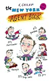 The New York Agent Book, K Callan, 1878355198